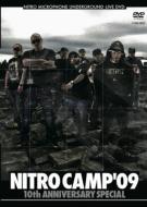 NITRO CAMP '09 -10th Anniversary Special-