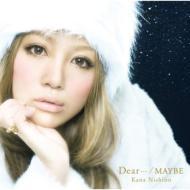 Dear・・・ / MAYBE