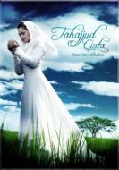 Tahajjud Cintas: タハジュッド チンタ 〜愛の祈り