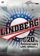 タイトル:LINDBERG 20th Anniversary LIVE 《SPECIAL》 〜ドキドキすることやめられへんな(笑)〜at Nipponbudokan on 28th of September 2009