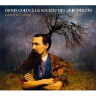 Denis Colin & La Societe Des Arpenteurs