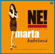 Ne! The Soul Of Marta Kubisova