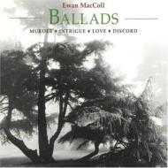 Ballads: Murder, Intrigue, Love, Discord