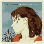 Sara Groves/Fireflies & Songs