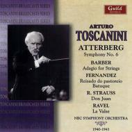 アッテルベリ:交響曲第6番、バーバー:アダージョ、R.シュトラウス:ドン・ファン、他 トスカニーニ&NBC響