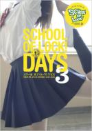 SCHOOL�@OF�@LOCK!DAYS 3 �X�N�[���I�u���b�N!�f�C�Y�X���[