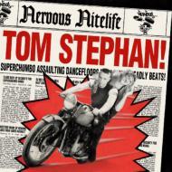 Nervous Nightlife: Tom Stephan