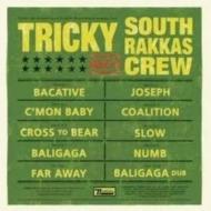 Tricky Meets South Rakkas Crew