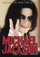 Michael Jackson/Thank You For The Music: The Final Word (+cd)