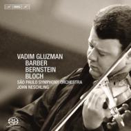バーバー:ヴァイオリン協奏曲、バーンスタイン:セレナード、ブロッホ:バール・シェム グルズマン、ネシュリング&サンパウロ響