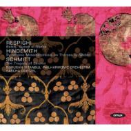 レスピーギ:シバの女王ベルキス、ヒンデミット:交響的変容、シュミット:サロメの悲劇 ゲッツェル&ボルサン・イスタンブール・フィル