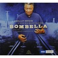 Abdullah Ibrahim / Wdr Big Band Cologne/Bombella
