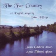 The Far Country-26 English Songs: Gilchrist(T)Tilbrook(P)