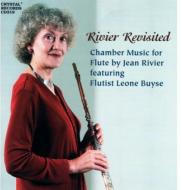 Rivier Revisited-chamber Music For Flute: Buyse(Fl)Webster(Cl)Beene(Fg)etc