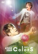 Naozumi Takahashi A'LIVE 2009 「ColorS」
