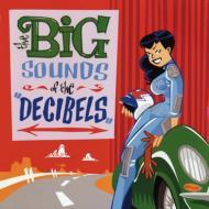 Big Sounds Of The Decibels