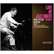 Live At Jazz Unite Vol.2: Green Street
