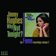 Why Not Tonight ?: The Fame Recordings Vol 2