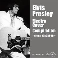 Various/Elvis Presley Electro Cover Compilation Meets Korg Ds-10