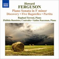 ピアノ・ソナタ、歌曲集『発見』、他 テッローニ、バニスター、ピースマン