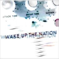 Wake Up The Nation-Deluxe Edition