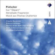 出発、エロディアード〜断章、『トーマス・チャタートン』からの音楽 エッシェンバッハ&北ドイツ放送響、ヘンシェル、他
