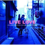 LIVE LOVE (+DVD)