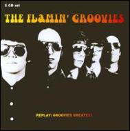 Replay: Groovies Greatest