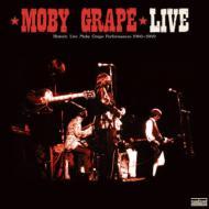 Live: Historic Live Moby Grape Performances 1966-1969