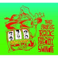 Great Rock Steady Swindle