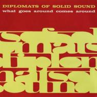HMV&BOOKS onlineDiplomats Of Solid Sound/What Goes Around Comes Around