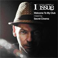 Welcome To My Club -Mixed By Secret Cinema