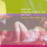 Madrigali Allegria D'amore, 1-4, : 田中信昭 / 東京混声合唱団