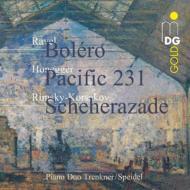 リムスキー=コルサコフ:シェエラザード、オネゲル:パシフィック231、ラヴェル:ボレロ(4手ピアノ版) トレンクナー&シュパイデル