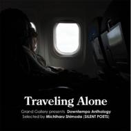 TARTOWN presents Traveling Alone -Downtempo Anthology-Selected by Michiharu Shimoda (SILENT POETS)