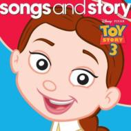 トイ ストーリー 3/Songs & Story: Toy Story 3