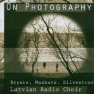 On Photography: Klava / Latvian Radio Cho Maleckis(P)Bryars(Harmonium)