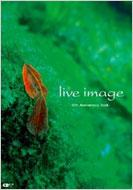 LIVE IMAGE-10TH ANNIVERSARY BOOK-CD�W���[�i�����b�N