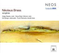 ブラス、ニコラウス(1949-)/Songlines: Slaatto(Vn) Werani(Va) Borgir(Vc) F.reinecke(Vc)