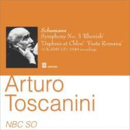 シューマン:交響曲第3番、ラヴェル:『ダフニスとクロエ』第2組曲、レスピーギ:ローマの祭 トスカニーニ&NBC響