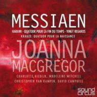 幼な児イエスにそそぐ20の眼差し、ハラウィ、世の終わりのための四重奏曲、他 ジョアンナ・マクレガー(4CD)