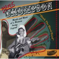 Hank The Hired Hand -Words And Music Of A Western Swing Legend