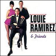 Louie Ramirez & Friends