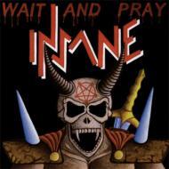 Wait & Pray
