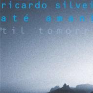 Til Tomorrow (Ate Amanha)