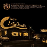 New Latin Quarter Presents: Jazz & Blues Collection Vol.1