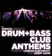 Hospital Presents Drum & Bass Club Anthems