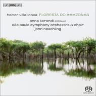 『アマゾンの森』 ネシュリング&サンパウロ交響楽団、コロンディ