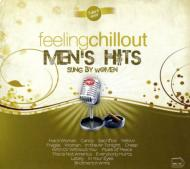 Various/Men's Hits: Feeling Chill Out