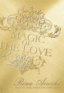 RINA AIUCHI THANX 10th ANNIVERSARY LIVE -MAGIC OF THE LOVE-